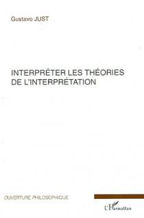 Interpréter les théories de l'interprétation