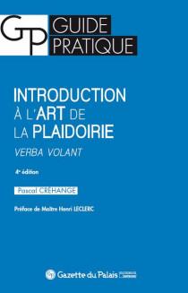 [EBOOK] Introduction à l'art de la plaidoirie