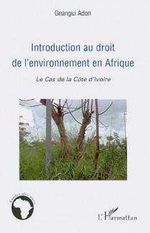 Introduction au droit de l'environnement en Afrique