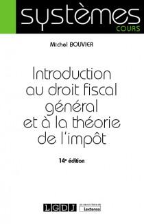 [EBOOK] Introduction au droit fiscal général et à la théorie de l'impôt