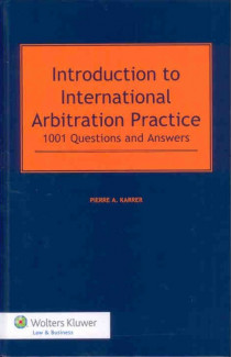 Introduction to International Arbitration Practice
