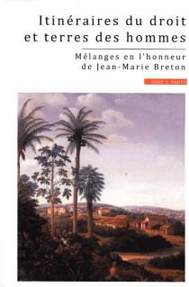 Itinéraire du droit et terres des hommes