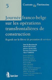 Journée fanco-belge sur les opérations transfrontalières de construction N°5