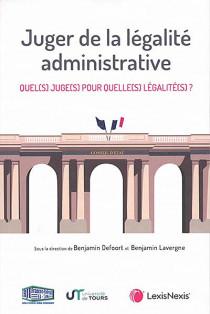 Juger de la légalité administrative