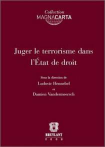 Juger le terrorisme dans l'État de droit