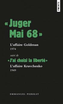 """""""Juger mai 68"""" L'affaire Goldman, 1974"""