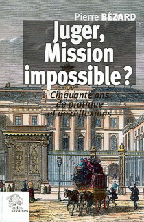 Juger, mission impossible ?