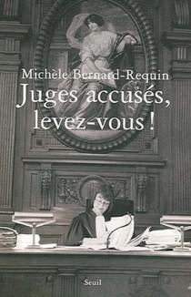 Juges accusés, levez-vous !