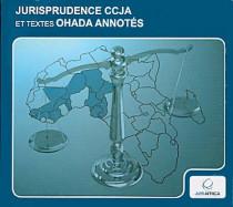 Jurisprudence CCJA et textes OHADA annotés