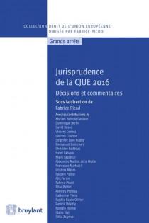 Jurisprudence de la CJUE 2016