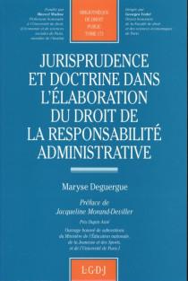 Jurisprudence et doctrine dans l'élaboration du droit de la responsabilité administrative