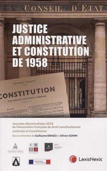 Justice administrative et Constitution de 1958