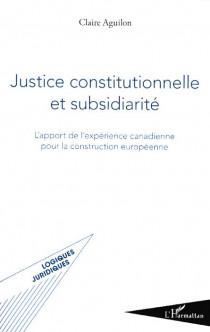 Justice constitutionnelle et subsidiarité