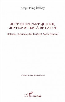 Justice en tant que loi, justice au-delà de la loi