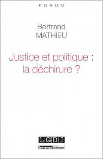 [EBOOK] Justice et politique : la déchirure ?