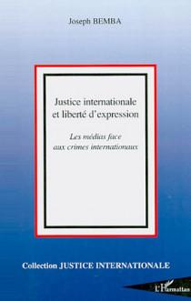 Justice internationale et liberté d'expression