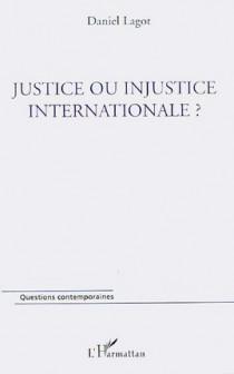 Justice ou injustice internationale ?