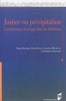 Justice ou précipitation