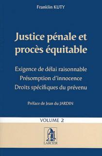 Justice pénale et procès équitable