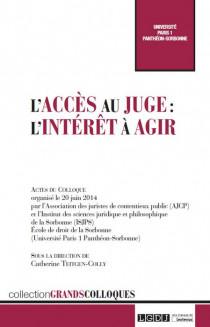 L'accès au juge : l'intérêt à agir