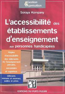 L'accessibilité des établissements d'enseignement aux personnes handicapées