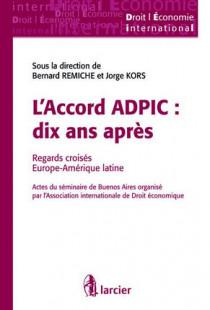 L'accord ADPIC : dix ans après