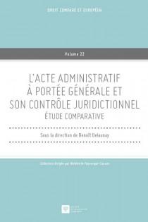 L'acte administratif à portée générale et son contrôle juridictionnel