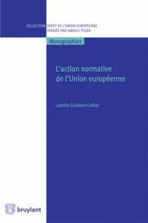 L'action normative de l'Union européenne