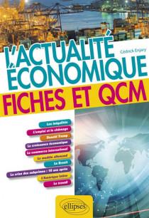 L'actualité économique : fiches et QCM