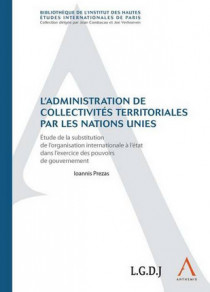 L'administration de collectivités territoriales par les Nations Unies
