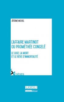 [EBOOK] L'affaire Martinot ou Prométhée congelé