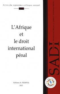 L'Afrique et le droit international pénal