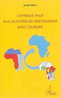 L'Afrique face aux accords de partenariat avec l'Europe