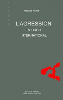 L'agression en droit international