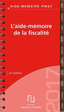 L'aide-mémoire de la fiscalité 2017