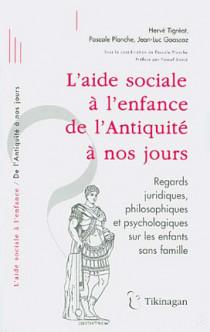 L'aide sociale à l'enfance de l'Antiquité à nos jours