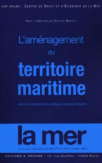 L'aménagement du territoire maritime dans le contexte de la politique maritime intégrée