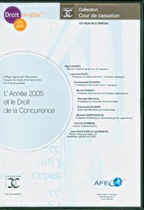 L'année 2005 et le droit de la concurrence (coffret 1 CD-Rom)