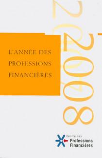 L'année des professions financières 2008
