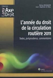 L'année du droit de la circulation routière 2011