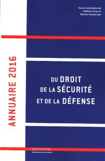 Annuaire 2016 du droit de la sécurité et de la défense