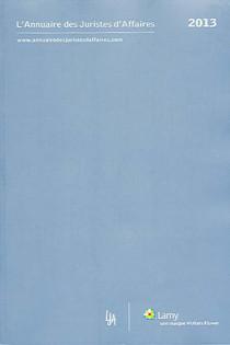 L'annuaire des juristes d'affaires 2013