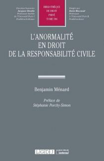 L'anormalité en droit de la responsabilité civile