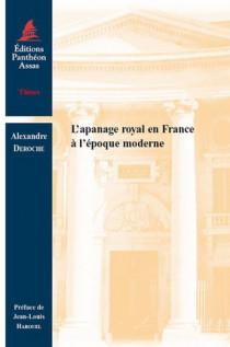 L'apanage royal en France à l'époque moderne
