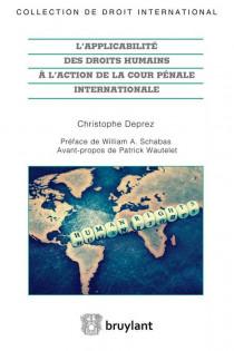 L'applicabilité des droits humains à l'action de la Cour pénale internationale