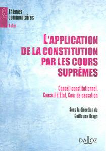 L'application de la Constitution par les Cours suprêmes