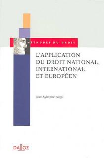 L'application du droit dans le contexte national, international et européen