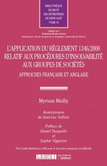L'application du règlement 1346/2000 relatif aux procédures d'insolvabilité aux groupes de sociétés