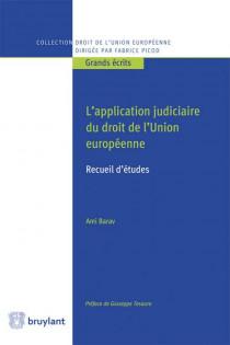 L'application judiciaire du droit de l'Union européenne