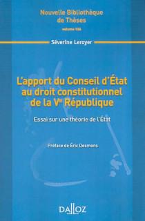 L'apport du conseil d'Etat au droit constitutionnel de la Ve République